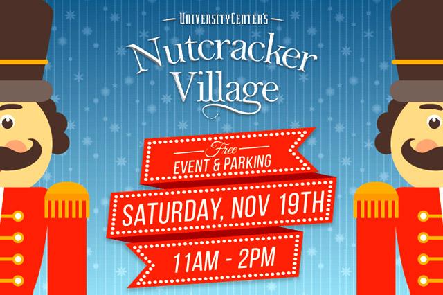 Nutcracker Village at University Center